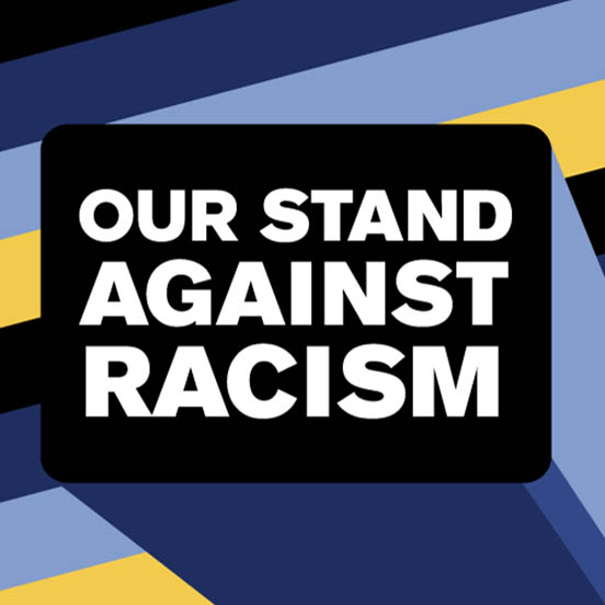 Our Stand Against Racism